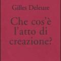 gilles_deleuze-cosa_è_atto_creazione